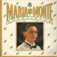 Discos de vinilo: MARÍA DEL MONTE - EUCALIPTOS (2 VERSIONES) - MAXISINGLE 1989. Lote 24913858