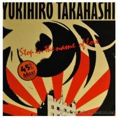"Discos de vinilo: YUKIHIRO TAHASHI - YMO YELLOW MAGIC ORCHESTRA - STOP IN THE NAME OF LOVE - 12"" MAXI SINGLE ESPAÑOL . Lote 24934487"
