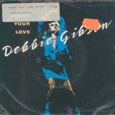 Discos de vinilo: DEBBIE GIBSON - SHAKE YOUR LOVE - SINGLE AMERICANO DE 1987. Lote 24950189