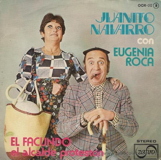 JUANITO NAVARRO Y EUGENIA ROCA - EL FACUNDO - 1976 (Música - Discos - Singles Vinilo - Bandas Sonoras y Actores)