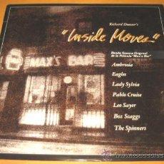 Discos de vinilo: BSO - INSIDE MOVES MAX´S BAR - LP - WB 1981 SPAIN 90387 - AMBROSIA - EAGLES - N MINT. Lote 24972805