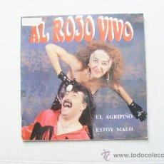 Discos de vinilo: AL ROJO VIVO, AL AGRIPIÑO, ESTOY MALO. Lote 25053276