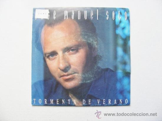JOSE MANUEL SOTO, TORMENTA DE VERANO (Música - Discos - Singles Vinilo - Otros estilos)