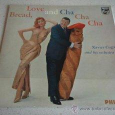 Discos de vinilo: XAVIER CUGAT AND HIS ORCHESTRA ( BREAD, LOVE AND CHA CHA CHA ) HOLANDA LP33 PHILIPS. Lote 25013473