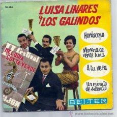 Discos de vinilo: LUISA LINARES Y LOS GALINDOS-BELTER 1961- HOROSCOPO,MORENA DE VERDE LUNA / A TU VERA, UN MINUTO DE S. Lote 25027020