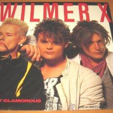 Discos de vinilo: WILMER X - NOT GLAMOROUS - LP - MNW 1987 GERMANY MNWP 164 - VINILO COMO NUEVO. Lote 25039422