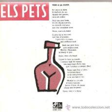 Discos de vinilo: SINGLE ELS PETS: VINE A LA FESTA . Lote 25042058
