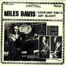 Discos de vinilo: MILES DAVIS, LOCKJAW DAVIS & ART BLAKEY . Lote 26770344