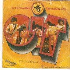 Discos de vinilo: SINGLE THE JACKSON FIVE (MICHAEL JACKSON) GET IT TOGETHER - TOUCH EDITADO EN ESPAÑA 1974. Lote 25060102