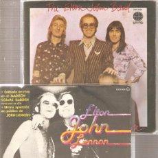 Discos de vinilo: 2 SINGLES DE ELTON JOHN, THE ELTON JOHN BAND Y JOHN LENNON. Lote 25064443
