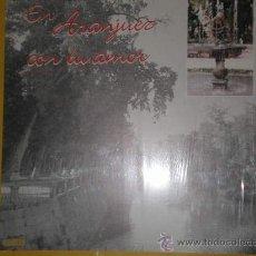 Discos de vinilo: ARANJUEZ EN VINILO. Lote 53444636