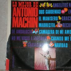 Discos de vinilo: LO MEJOR DE ANTONIO MACHIN EN VINILO. Lote 26599893