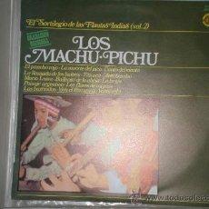 Discos de vinilo: LOS MACHUPICHU. Lote 26677676