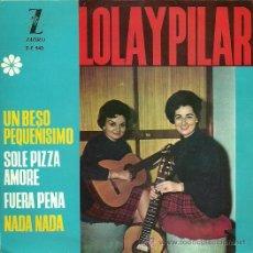 Discos de vinilo: LOLA Y PILAR EP SELLO ZAFIRO AÑO 1964. Lote 25100140