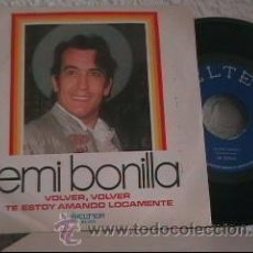 Discos de vinilo: EMI BONILLA - TE ESTOY AMANDO LOCAMENTE / VOLVER, VOLVER - SINGLE BELTER 1974. Lote 25109225