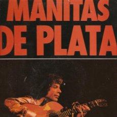 Discos de vinilo: 2 LP´S DE MANITAS DE PLATA, UNO DE ELLO DOBLE - EDITADOS EN FRANCIA . Lote 25109386