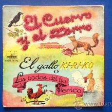 Discos de vinilo: EL CUERVO Y EL ZORRO - AÑOS 60. Lote 25113660