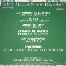 Discos de vinilo: SEVILLANAS DE ORO /MAXI PROMO/ ROMEROS DE LA PUEBLA-EL PALI-LOS MARISMEÑOS Y OTROS PEPETO. Lote 25152167