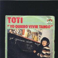 Dischi in vinile: TOTI QUIERO VIVIR TANGO. Lote 25211930