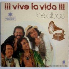 Discos de vinilo: LOS ALBAS - ¡VIVE LA VIDA! – LP SPAIN 1978 – IMPACTO 4001. Lote 25228973