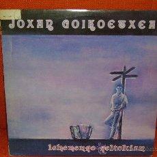 """Discos de vinilo: JOXAN GOIKOETXEA """"LEHENENGO GELTOKIAN"""" LP 1988 ELKAR. Lote 246273975"""