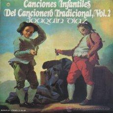 Discos de vinilo: JOAQUÍN DIAZ - CANCIONES INFANTILES DEL CANCIONERO TRADICIONAL MOVIE PLAY 1974. Lote 229333515