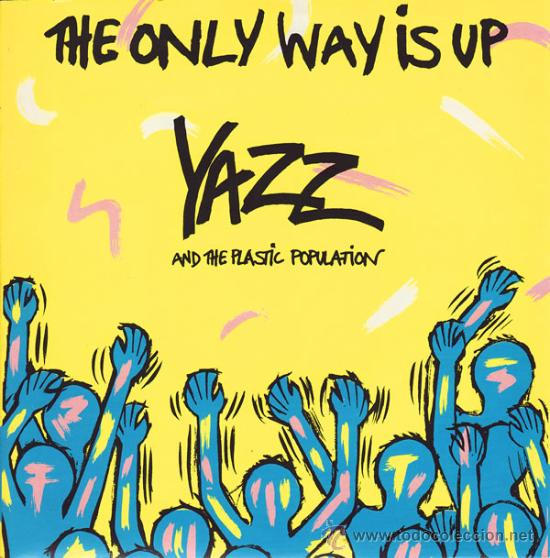 YAZZ AND THE PLASTIC POPULATION - THE ONLY WAY IS UP - SINGLE BIG LIFE - BLR 4 - UK 1988 (Música - Discos - Singles Vinilo - Techno, Trance y House)