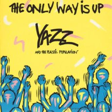 Discos de vinilo: YAZZ AND THE PLASTIC POPULATION - THE ONLY WAY IS UP - SINGLE BIG LIFE - BLR 4 - UK 1988. Lote 25289948
