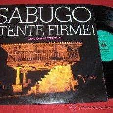 Discos de vinilo: SABUGO ¡TENTE FIRME! CANCIONES ASTURIANAS LP 1972 CBS HARMONY. Lote 26754288