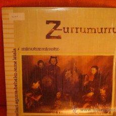 """Discos de vinilo: ZURRUMURRU """"MINUTUZ MINUTU"""" LP 1987 ELKAR SPANISH EDIT.. Lote 246274160"""