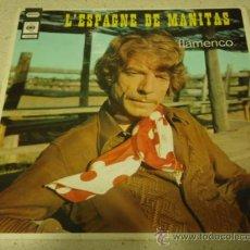 Discos de vinilo: MANITAS DE PLATA ( FLAMENCO! ) L'ESPAGNE DE MANITAS GERMANY LP33 CBS RECORD. Lote 25319698