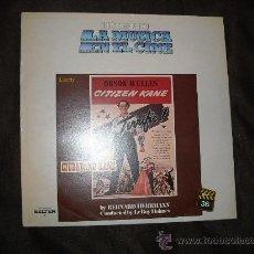 Discos de vinilo: CIUDADANO KANE-CITIZEN KANE LP BANDA SONORA ORIGINAL MUSICA BERNARD HERRMANN. Lote 25336030