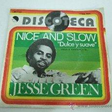 Discos de vinilo: JESSE GREEN - SINGLE VINILO EMI - 1976 - NICE AND SLOW - VOCAL E INSTRUMENTAL. Lote 25365227