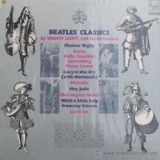 Discos de vinilo: BEATLES CLASSICS =ENOCH LIGTH ORCHESTE = HISPAVOX1974. Lote 25706910