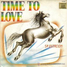 Discos de vinilo: 5ª ESTACION-TIME TO LOVE + PIRAMIESE SINGLE 1984 SPAIN. Lote 25388138