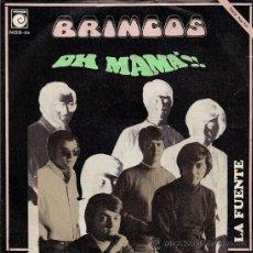 Discos de vinilo: LOS BRINCOS - OH, MAMÁ / LA FUENTE - 1969. Lote 26782395