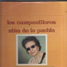 Discos de vinilo: NIÑA DE LA PUEBLA LOS CAMPANILLEROS. Lote 25390211