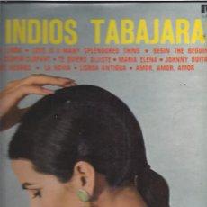 Discos de vinilo: INDIOS TABAJARAS LP. Lote 25392360