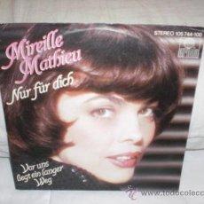 Discos de vinilo: MIREILLE MATHIEU-SINGLE NUR FÜR DICH-CANTADO EN ALEMAN. Lote 25397961
