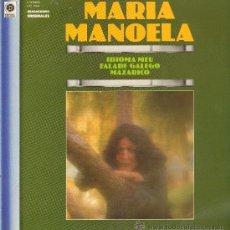 Discos de vinilo: MARIA MANOELA - IDIOMA MEU / FALA DE GALEGO / MAZARICO, ETC - LP 1981. Lote 25403247