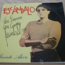 Discos de vinilo: JACINTO ALCON - ESCANDALO. - CON DEDICATORIA. Lote 25458489
