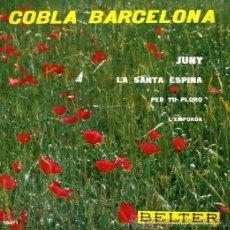 Discos de vinilo: COBLA BARCELONA - JUNY, LA SANTA ESPINA, 1961 (EXCELENTE CONSERVACIÓN). Lote 25420573