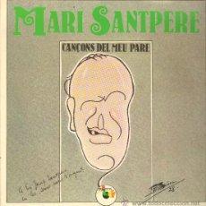 Discos de vinilo: MARI SANTPERE - CANCONS DEL MEU PARE - LP 1977 - PORTADA DOBLE. Lote 25427954