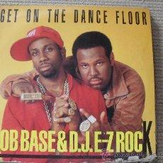 Discos de vinilo: ROB BASE & D.J.E-Z ROCK, GET ON THE DANCE FLOOR, MXI SINGLE 45RPM, . Lote 25432463
