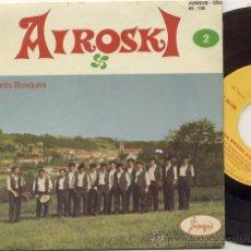 Discos de vinilo: EP 45 RPM / AIROSKI D'URRUGNE / AGUR JAUNAK . Lote 25453809