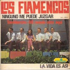 Discos de vinilo: LOS FLAMENCOS - NINGUNO ME PUEDE JUZGAR + 3 (EP DE 4 CANCIONES) SESION 1966 - VG++/EX. Lote 25480202