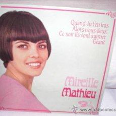Discos de vinilo: MIREILLE MATHIEU-EP-QUAND TU T`EN IRAS+3. Lote 25515863