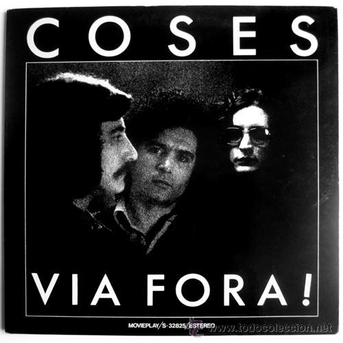 COSES – VIA FORA! – LP SPAIN 1976 – MOVIEPLAY S-32825 (Música - Discos de Vinilo - EPs - Grupos Españoles de los 70 y 80)