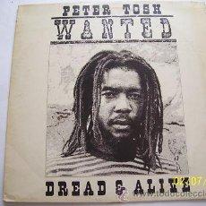 Discos de vinilo: PETER TOSH LP- WANTED DREAD & ALIVE . Lote 27084049
