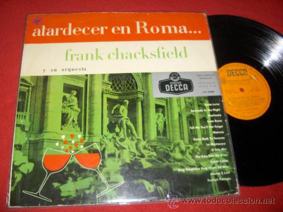 FRANK CHACKSFIELD Y SU ORQUESTA ATARDECER EN ROMA LP 195? DECCA EDICION ESPAÑOLA (Música - Discos - LP Vinilo - Orquestas)